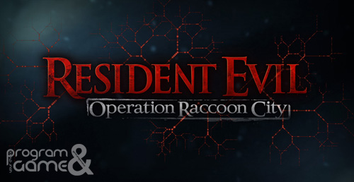 Resident evil : ORC - game-program.co.cc